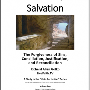Salvation: The Forgiveness of Sins, Conciliation, Justification, and Reconciliation