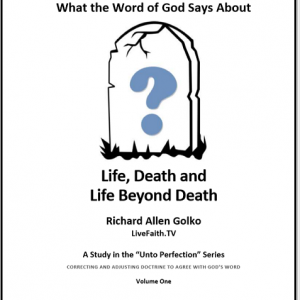 Life, Death and Life Beyond Death -- Golko
