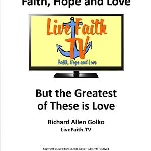 Faith, Hope and Love book by Richard