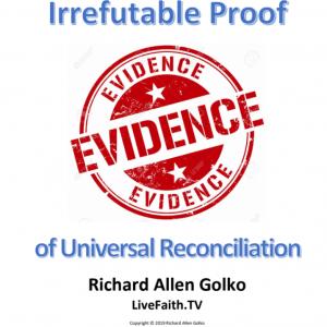 Irrefutable Evidence of Universal Reconciliation